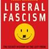 Liberal Fascism?