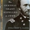 When General Grant Tried to Expel the Jews