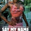 "See Documentary ""Say My Name"" at The Chicago Public Library"