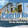 Medical Tourism to Puerto Rico