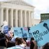 La Corte Suprema Defiende la Prohibición Musulmana